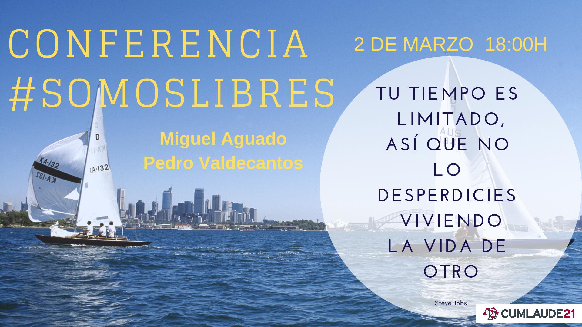 #SOMOSLIBRES – ENCUENTRO DE EMPRENDEDORES – MADRID